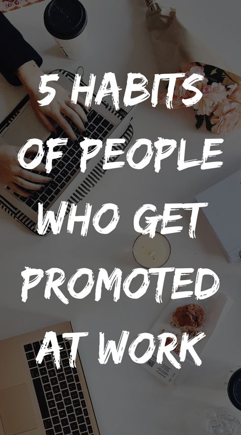 Career Advice: How to Get a Job Promotion at Work
