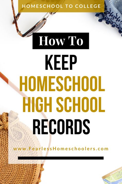 How to Keep Great Homeschool High School Records