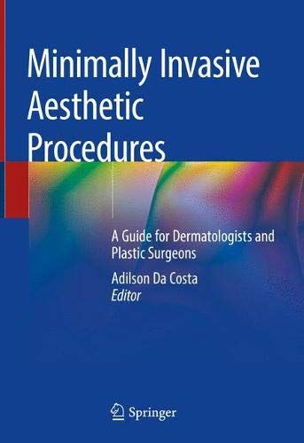 Pdf Minimally Invasive Aesthetic Procedures A Guide For Dermatologists And Plastic Surgeons Ebook Download F Dermatologist Plastic Surgeon Aesthetic Medicine