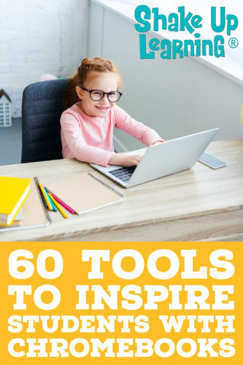 60 Tools to Inspire Students with Chromebooks – SULS009