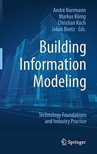 Free Download Pdf Building Information Modeling Technology Foundations And Industry Practice Free Ep Building Information Modeling Engineering Programs Ebook