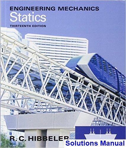 Engineering Mechanics Statics 13th Edition Hibbeler