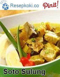 Resep Cara Membuat Soto Sulung Asli Enak Food Indonesian Food Recipes