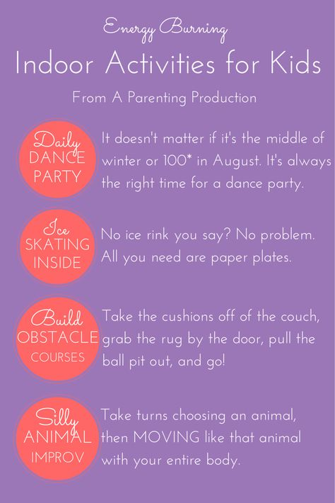 Indoor Activities for Kids - A Parenting Production Get your little ones moving when it's too yucky to go outside