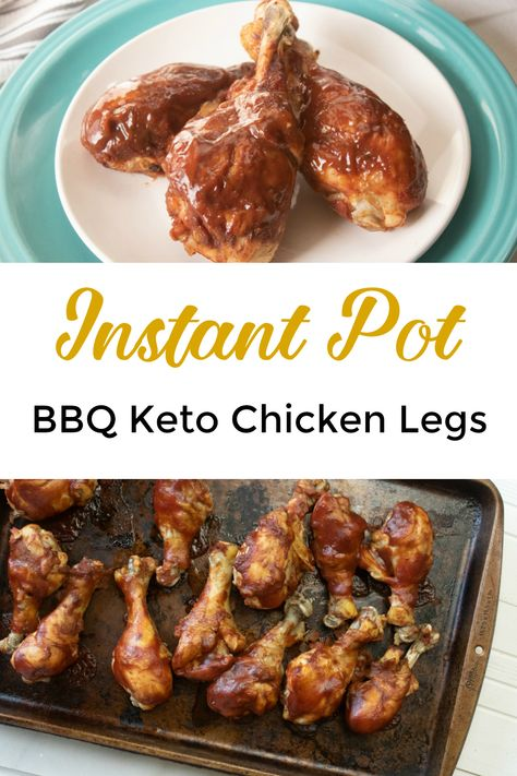 Bbq Keto Instant Pot Chicken Legs Recipe Drumstick Recipes