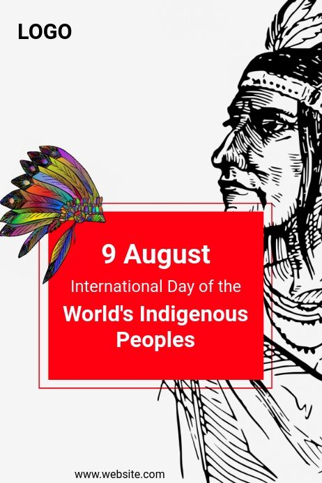 International Day Of The World S Indigenous Peoples Poster Template International Day Indigenous Peoples Day World Indigenous Day