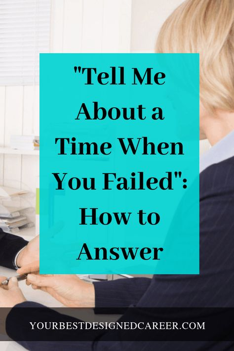 """Job Discover """"Tell Me About a Time When You Failed"""" - Your Best Designed Career Tell me about a time when you failed. This is one of the behavioral questions that job candidates struggle with. And this is how you answer it. Job Interview Answers, Behavioral Interview Questions, Job Interview Preparation, Interview Questions And Answers, Interview Skills, Interview Outfits, Job Hunting Tips, Job Career, Career Advice"""