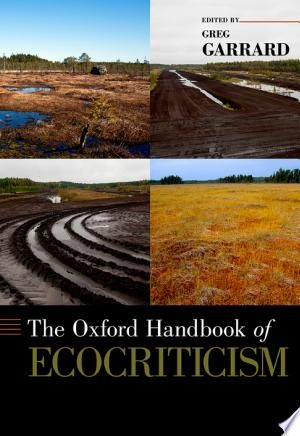 Download The Oxford Handbook Of Ecocriticism Pdf Free In 2020 Critical Perspective Literary Criticism Oxford
