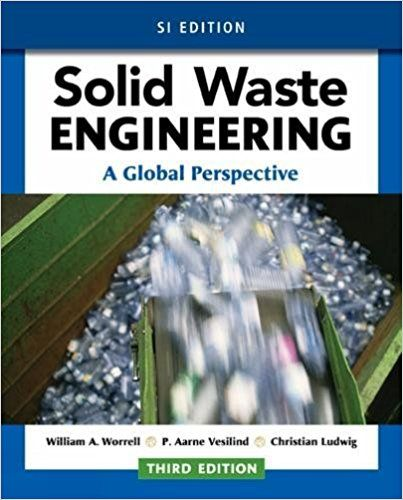 Solid Waste Engineering A Global Perspective Si Edition 3rd