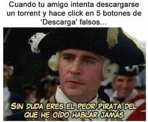 Otros El Peor Pirata De La Historia Silly Memes Memes That One Friend