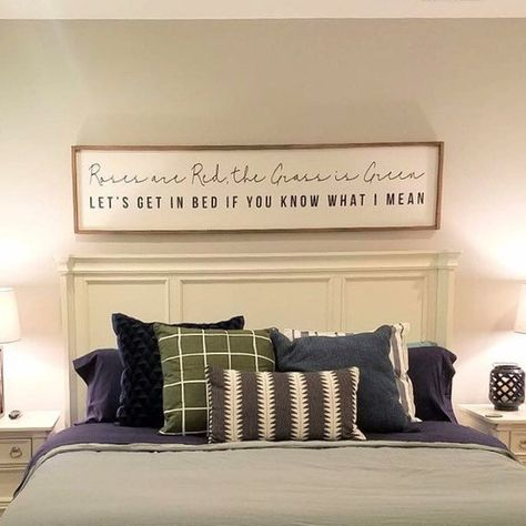 Roses are Red the Grass is Green Let's Get In Bed If You Know What I Mean Wood Sign | Master Bedroom