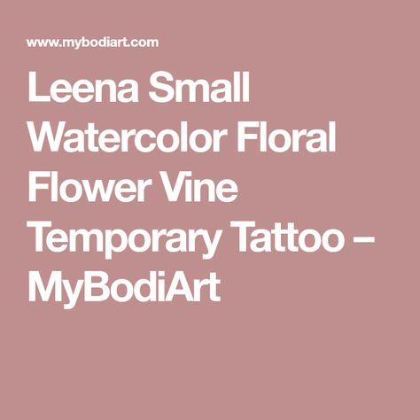 12fd189f1 Leena Small Watercolor Floral Flower Vine Temporary Tattoo | Tattoos ...