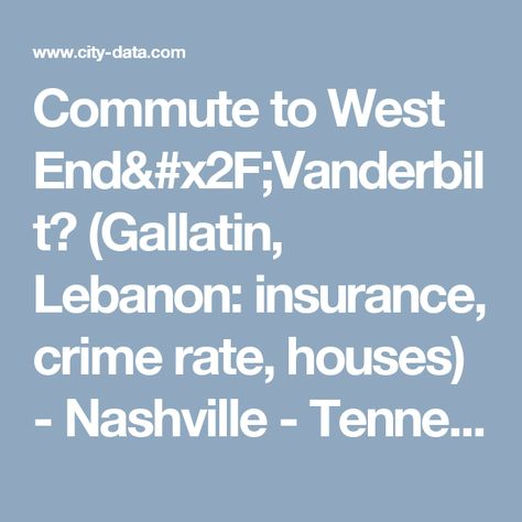 Commute To West End X2f Vanderbilt Gallatin Lebanon Insurance