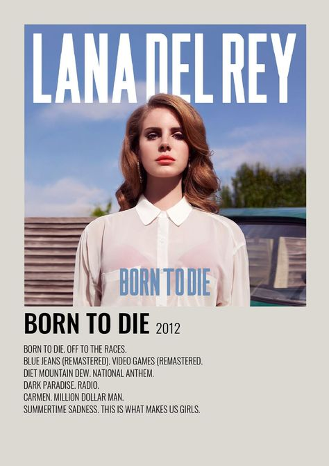 Born To Die music poster.