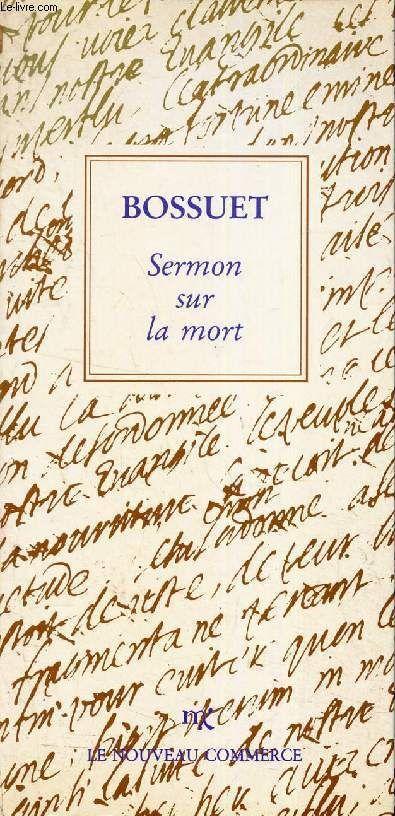 Sermon Sur La Mort Bossuet : sermon, bossuet, Jacques, Bénigne, Bossuet:, Sermon, (1662), Mort,, Oeuvre,, Oeuvres