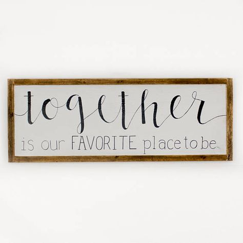 Together is our favorite place Mantle Art Large wood sign
