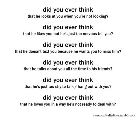 did you ever think