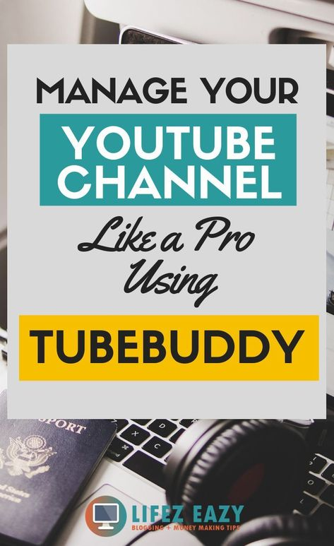 The Premier YouTube Channel Management Toolkit