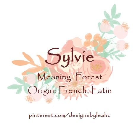 Baby Girl Name Sylvie Meaning Forest Origin French Latin