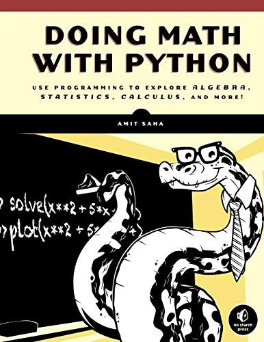 Pdf download Doing Math with Python: Use Programming to
