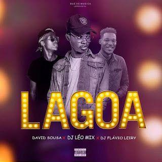 Download Mp3 David Sousa Lagoa Ft Dj Leo Mix In 2020 Dj Mixing Dj Sousa