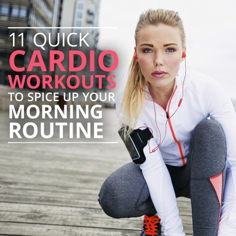 11-Quick-Cardio-Workouts-to-Spice-Up-Your-Morning-Routine