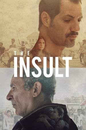 The Insult Full Movie Streaming Free Download Online