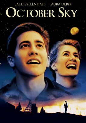 "October Sky, one of Coach McGrew's favorite movies. (Next to ""Shane"" and ""butch Cassidy & The Sundance Kid""...)"
