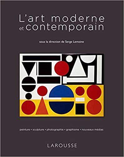 Amazon Fr L Art Moderne Et Contemporain Serge Lemoine Livres Telechargement Art Moderne Livre Numerique