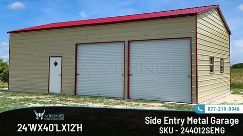 24 W X 40 L X 12 H Side Entry Metal Garage Metal Garages Garage Entry