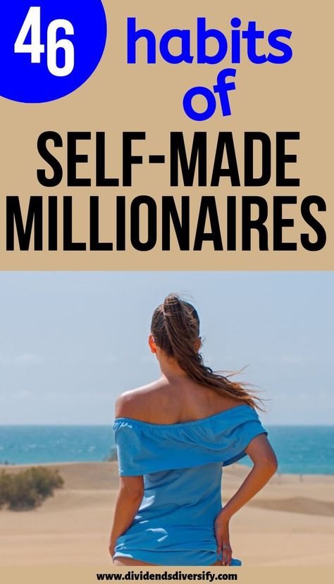 Self-Made Millionaires | Adopt Their Habits Today - Dividends Diversify