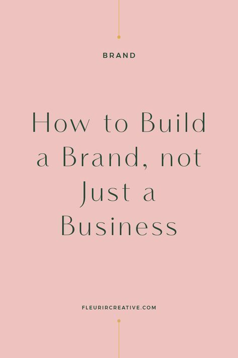 How to Build a Brand, Not Just a Business | Fleurir Online