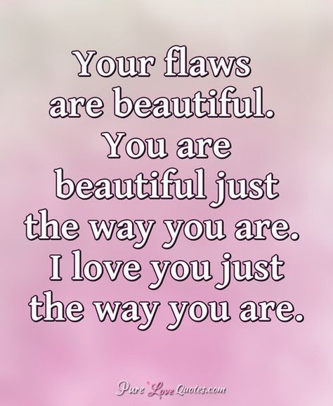 Original Your Beautiful Just The Way You Are Quotes Mesgulsinyali