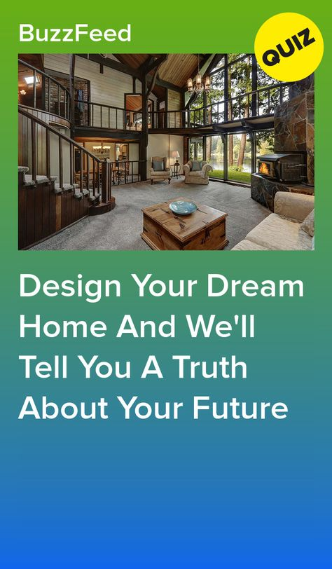 Design Your Dream Home And We'll Tell You A Truth About Your Future