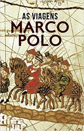 As Viagens Marco Polo A Viagem Recomendacoes De Livros Viagens