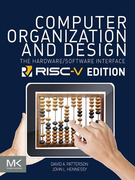 Download Ebooks Computer Organization And Design Risc V Edition By David A Patterson John L Hennessy Computer Architecture Hardware Software Computer