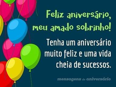 Feliz Aniversário Meu Amado Sobrinho Feliz Aniversário