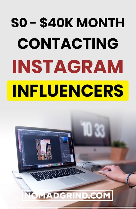 How To Contact Instagram Influencers $13K/Month - Nomad Grind