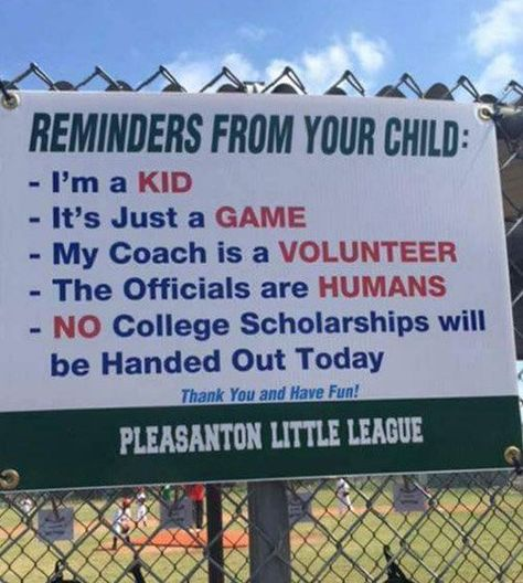 Little League Sign Reminds Parents It's Just A Game Scary Mommy