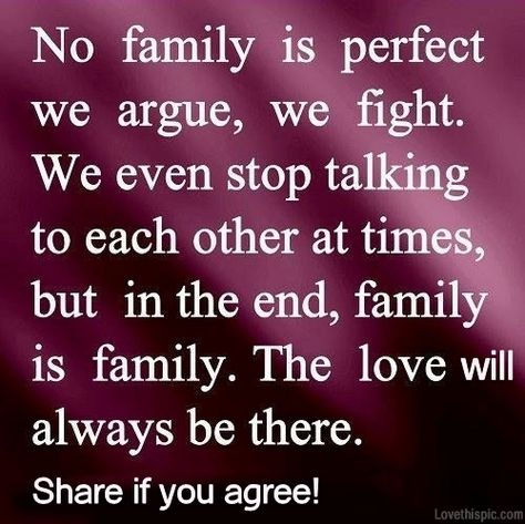 No Family Is Perfect Pictures, Photos, and Images for Facebook, Tumblr, Pinterest, and Twitter