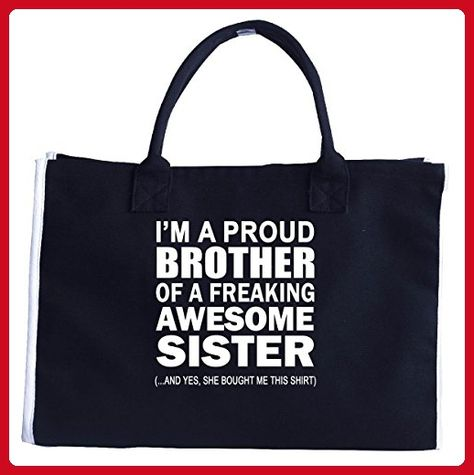 Proud Brother Of Freaking Awesome Sister Funny Birthday Gift