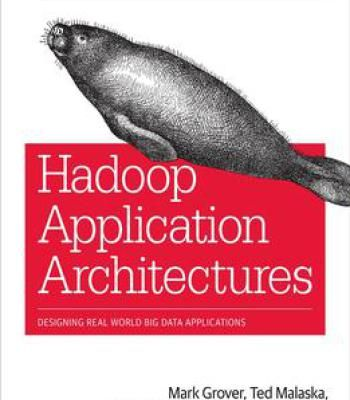Hadoop Application Architectures Pdf Big Data Applications Application Architecture