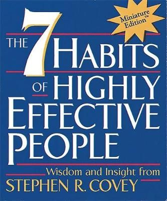 The 7 Habits Of Highly Effective People Highly Effective People