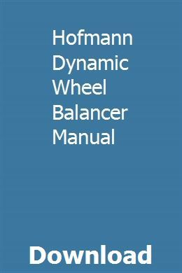 Hofmann Dynamic Wheel Balancer Manual Harley Davidson Manual Harley Davidson Trike