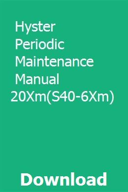 Hyster Periodic Maintenance Manual H2 00 3 20xm H45 65xm Ands2 00
