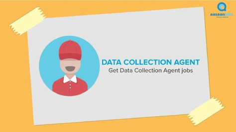data collection agent jobs in new delhi httpswwwaasaanjobscomsdata collection agent jobs in new delhi jobs pinterest collection agent