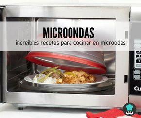 Microondas Un Tablero Lleno De Ideas Para Cocinar En