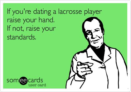 Dating A Lacrosse Player Memes About Relationships