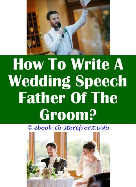 6 Stunning Cool Tips Wedding Parents Speech Cool Wedding Speech Ideas Father Of The Groom Wedding Speech Protocol Disney Wedding Speech Ideas How To Write A We
