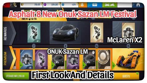 Asphalt 8   New ONUK Sazan LM Festival First Look